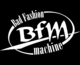 BfM - Bad fashion machine